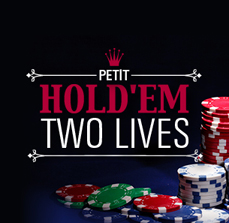 Petit Hold'em Two Lives